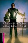 A Connecticut Yankee in King Arthur's Court - Oxford Bookworms Library Starter Level  A1