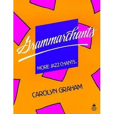 Grammarchants (More Jazz Chants) Graham, Carolyne