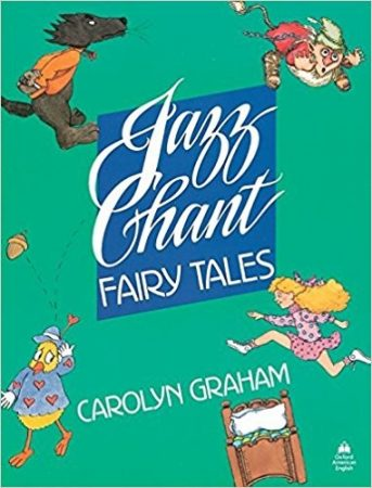Jazz Chant Fairy Tales TB. Graham, Carolyne