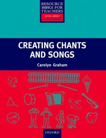 Creating Chants and Songs + Cd