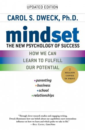 Carol S. Dweck: Mindset - The New Psychology of Success