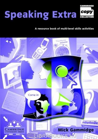Speaking Extra with CD - A resource book of multi-level skills activities -Cambridge Copy Collection
