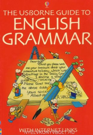 he Usborne Guide to English Grammar with Internet Links