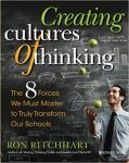 Ron Ritchhart: Creating Cultures of Thinking - The 8 Forces We Must Master to Truly Transform Our Schools