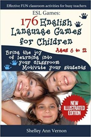 ESL Games: 176 English Language Games for Children