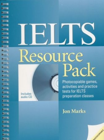 IELTS Resource Pack: Photocopiable games, activities and practice tests for IELTS preparation classes. Book with audio CD