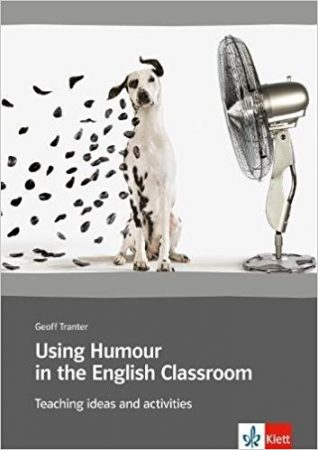 Using Humour In The English Classroom Tranter,Geoff