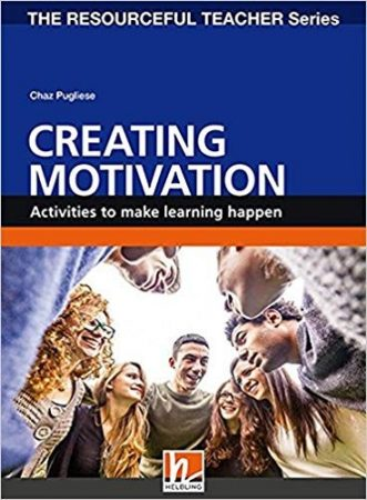 Creating Motivation - Activities to make learning happen