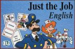 Just the Job - Let's Play in English