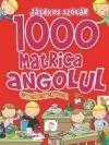 1000 Matrica Angolul Gyerekeknek -Játékos Szótár