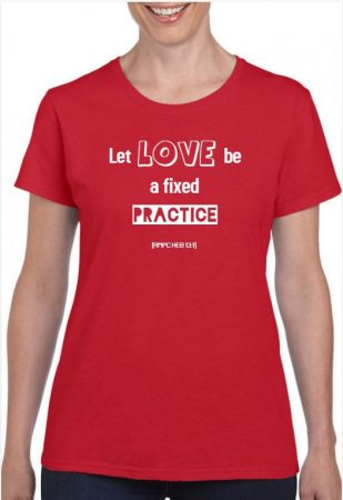 Let love be a fixed practice (AMPC Heb 13:1)